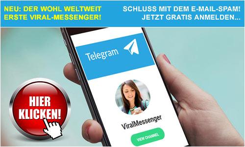 NEU: Der wohl weltweit erste Viral Messenger